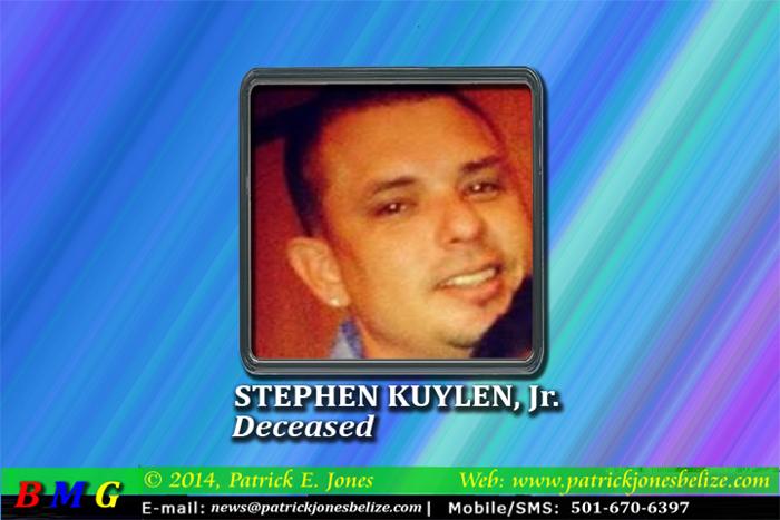 Stephen Kuylen, Jr (Killed in Orange Walk)