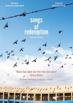 Songs of Redemption (Screening in Belize)
