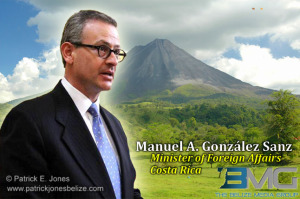 Manuel Gonzalez Sanz (Minister of Foreign Affairs, Costa Rica)